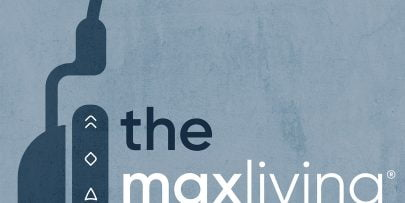 The MaxLiving Podcast Artwork