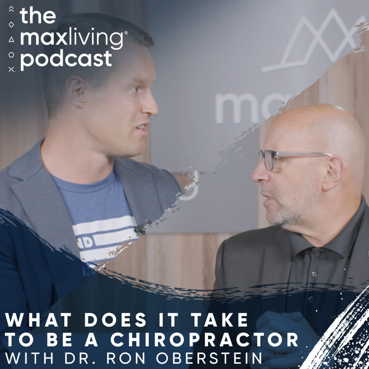 What Does It Take to Be a Chiropractor? with Dr. Ron Oberstein